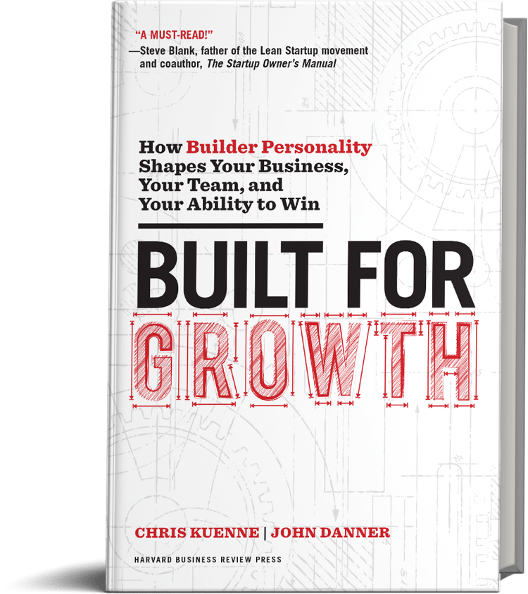 Built for Growth by Chris Kuenne and John Danner